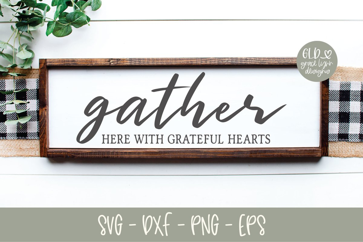 Gather Here With Grateful Hearts - SVG example image 1
