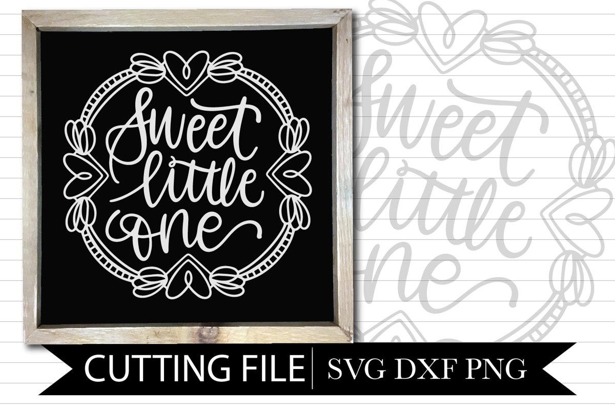 Sweet Little One Nursery Design - Hand lettered SVG example image 1