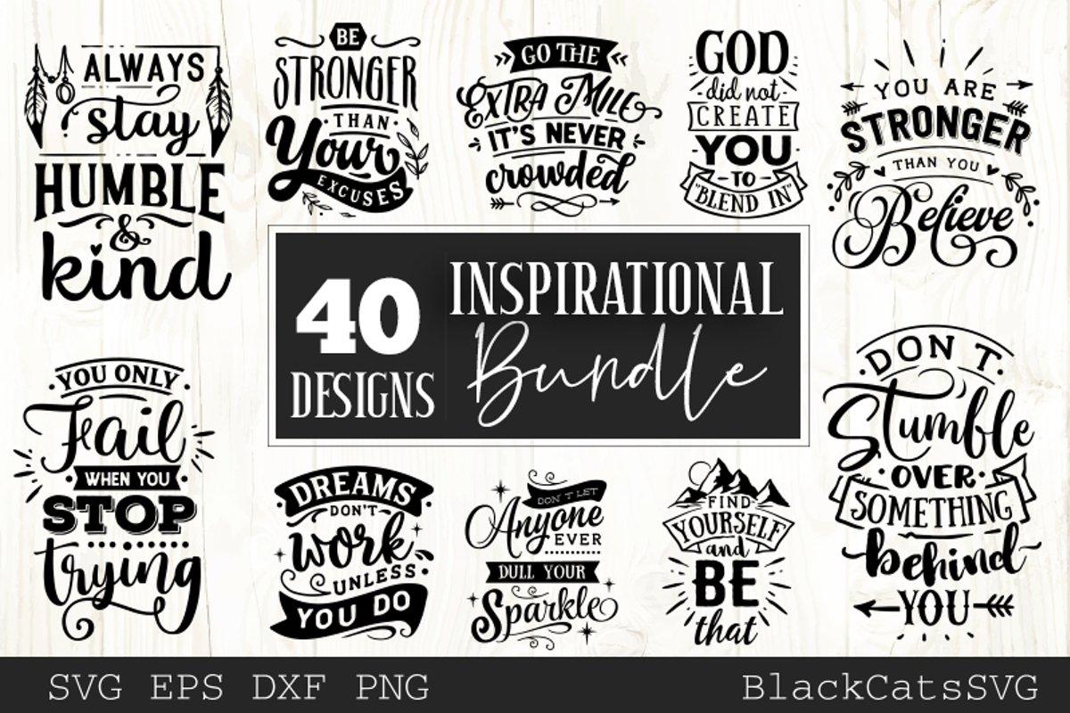 Inspirational Bundle SVG bundle 40 designs motivational example image 1