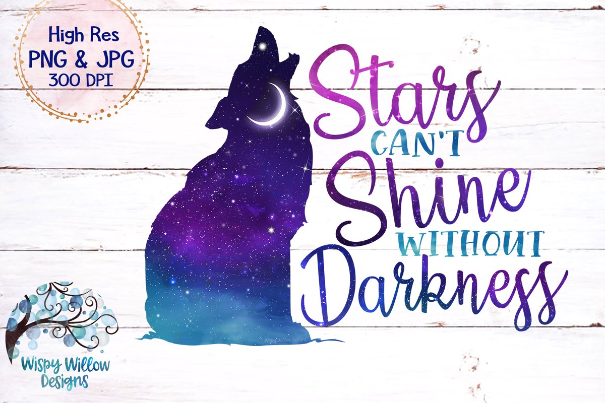 Stars Can't Shine Without Darkness PNG | Galaxy Sky Wolf PNG example image 1