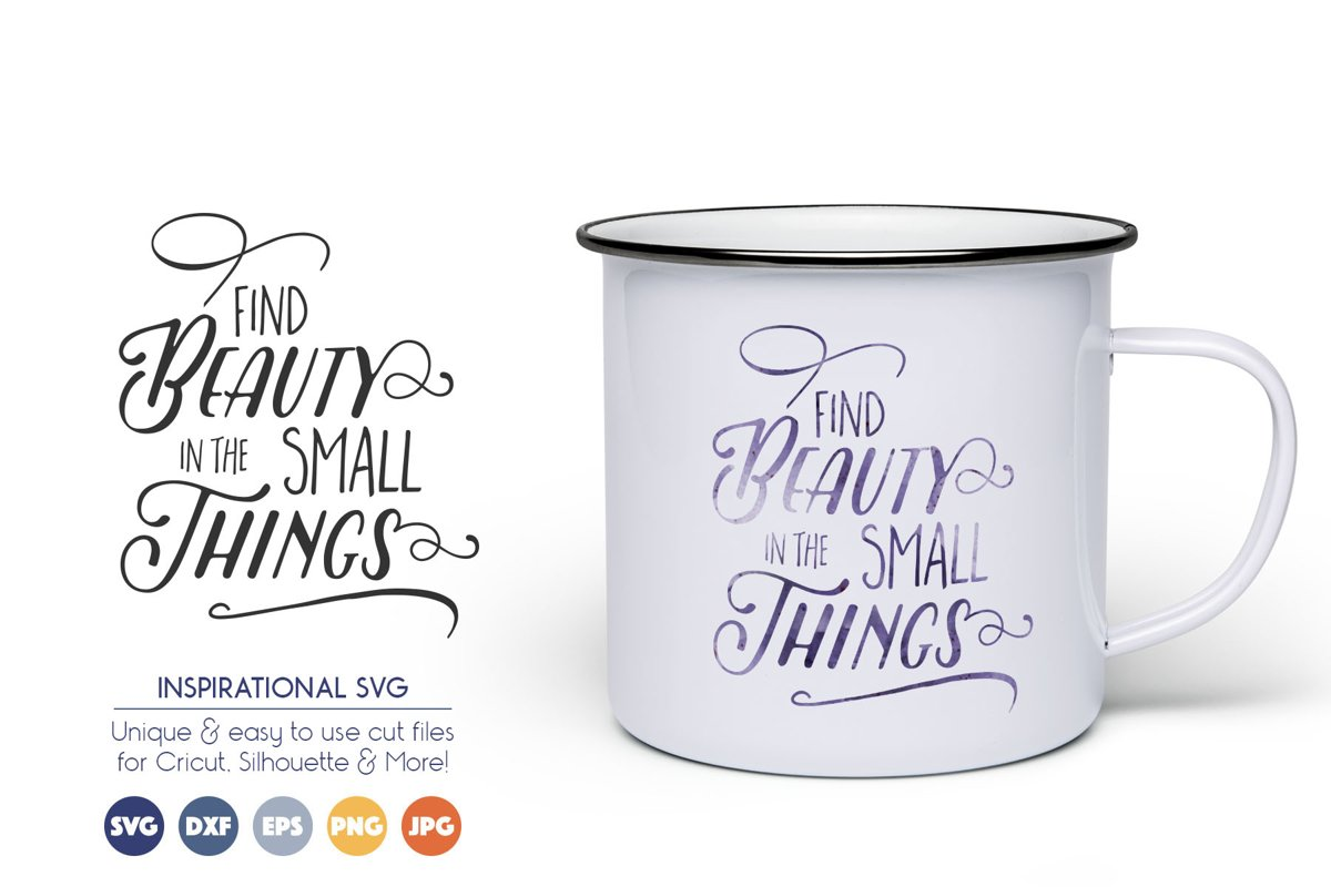 Inspirational SVG Cut Files - Find Beauty SVG example image 1
