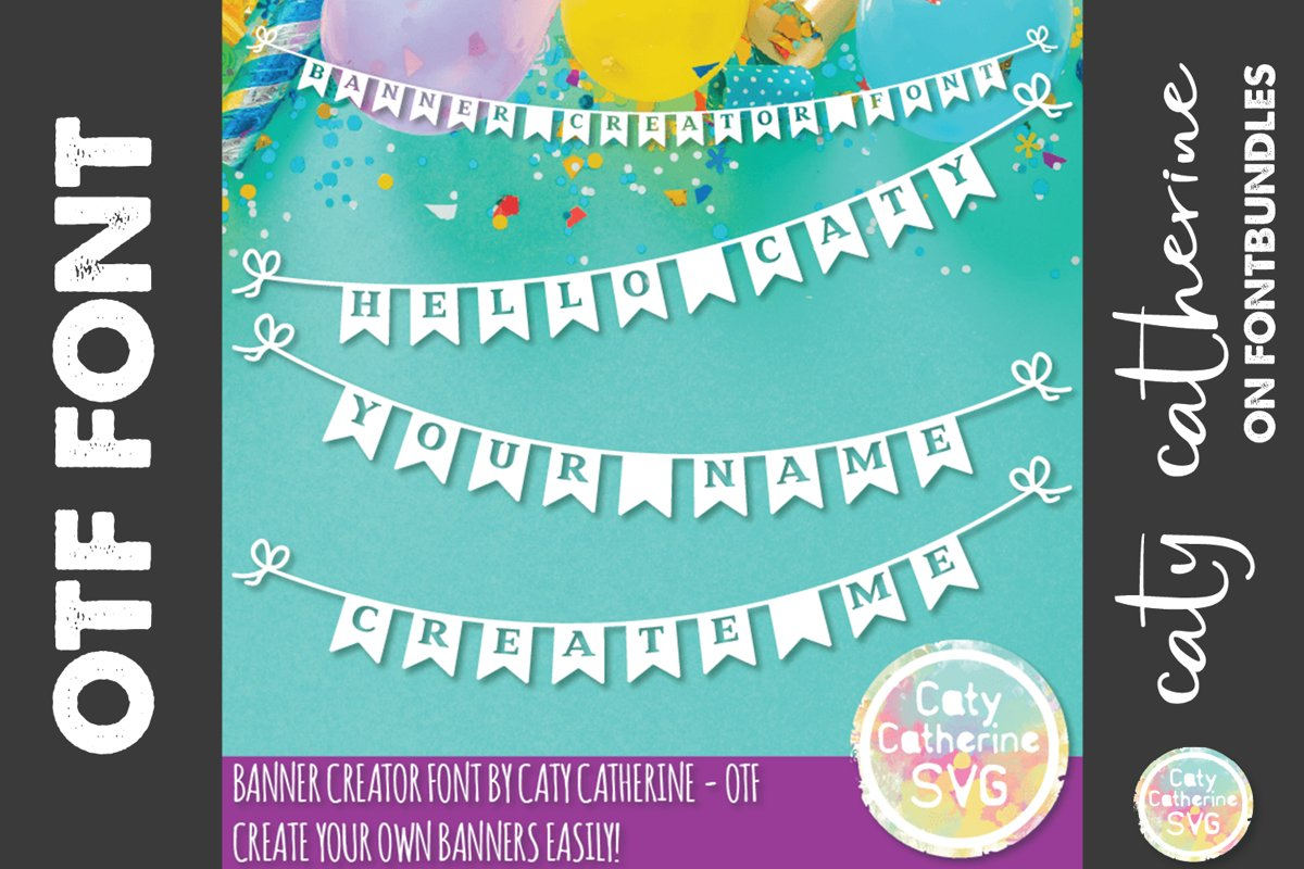 Banner Creator Font by Caty Catherine OTF File example image 1