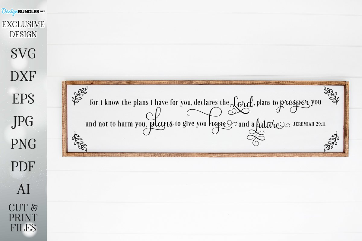 For I Know The Plans For You - Farmhouse- Sign - SVG DXF example image 1