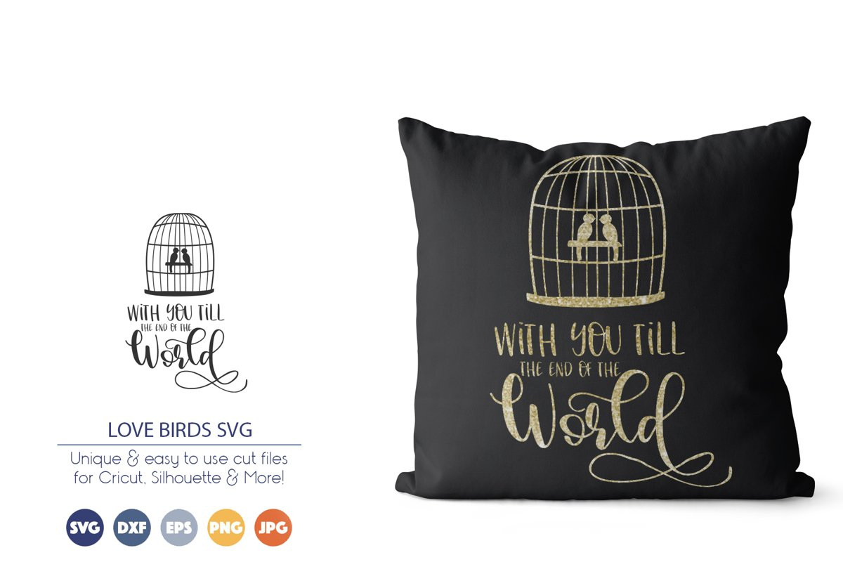 Love Birds SVG | With You till the End of the World example image 1