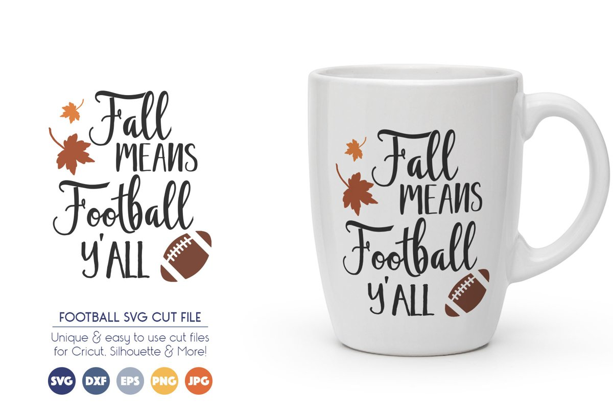 Football SVG Cut Files - Fall Mean Football Yall example image 1