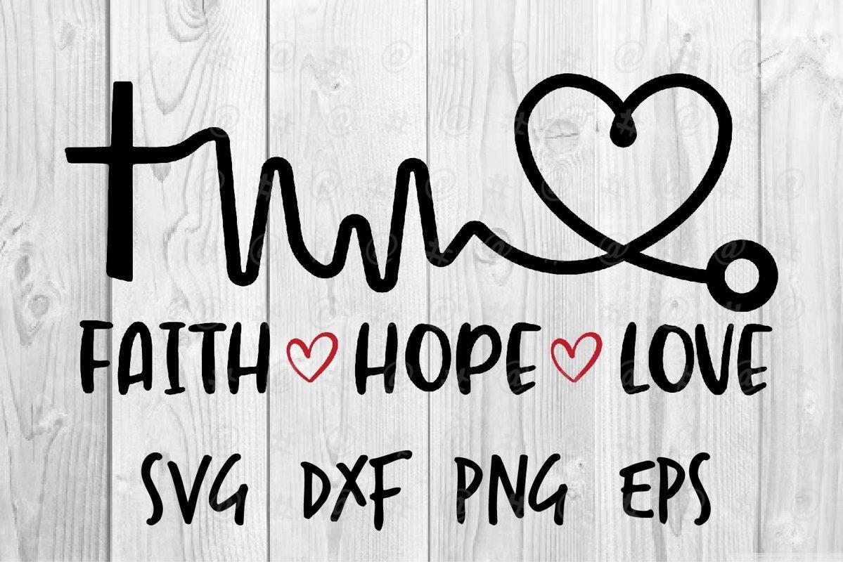 Download Faith Hope Love SVG (570678)   Printables   Design Bundles