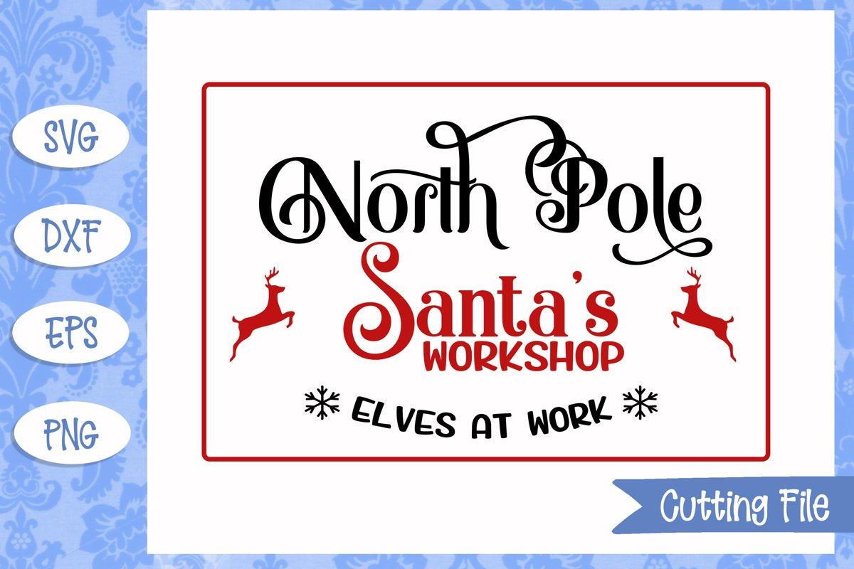 North Pole Santa's Workshop Christmas SVG File example image 1