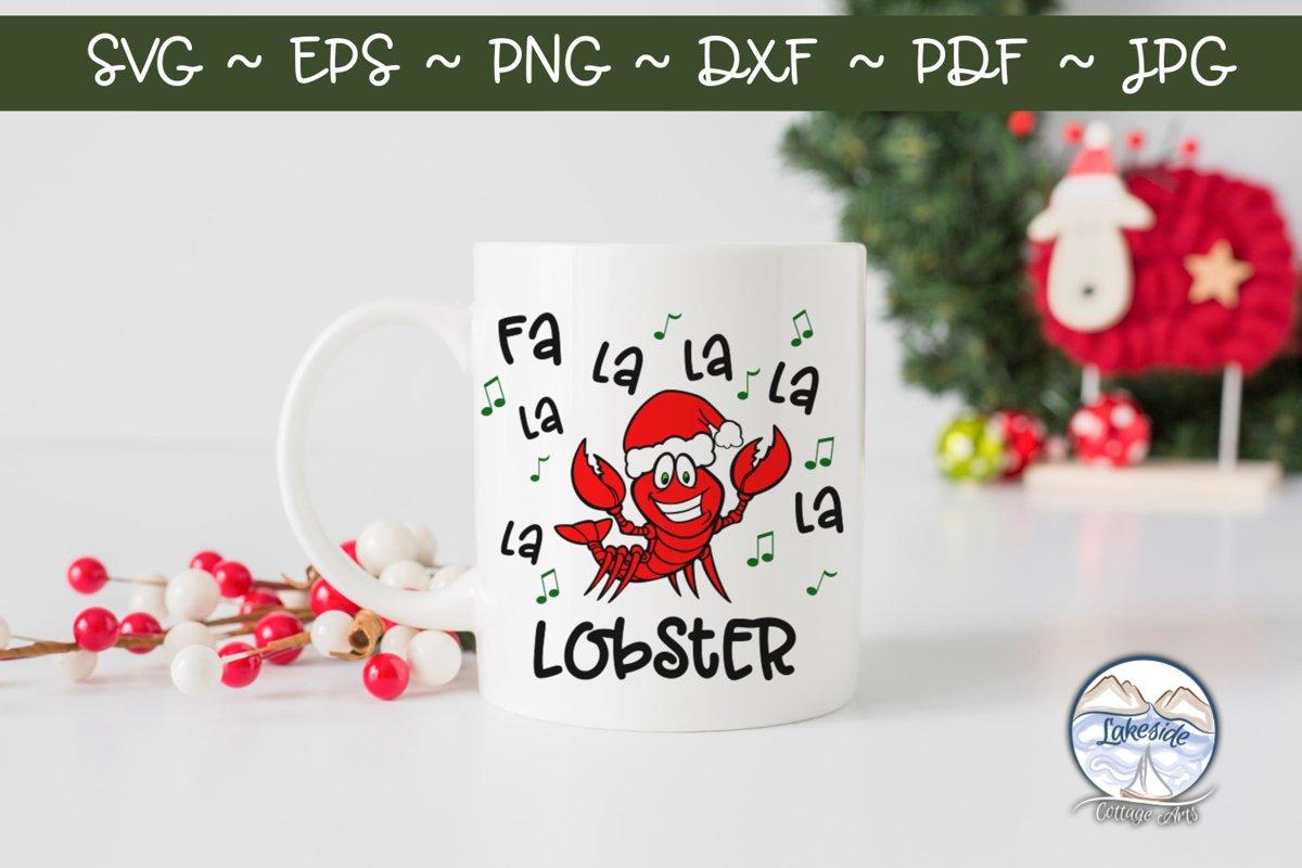 Fa La La Lobster Christmas SVG Design example image 1