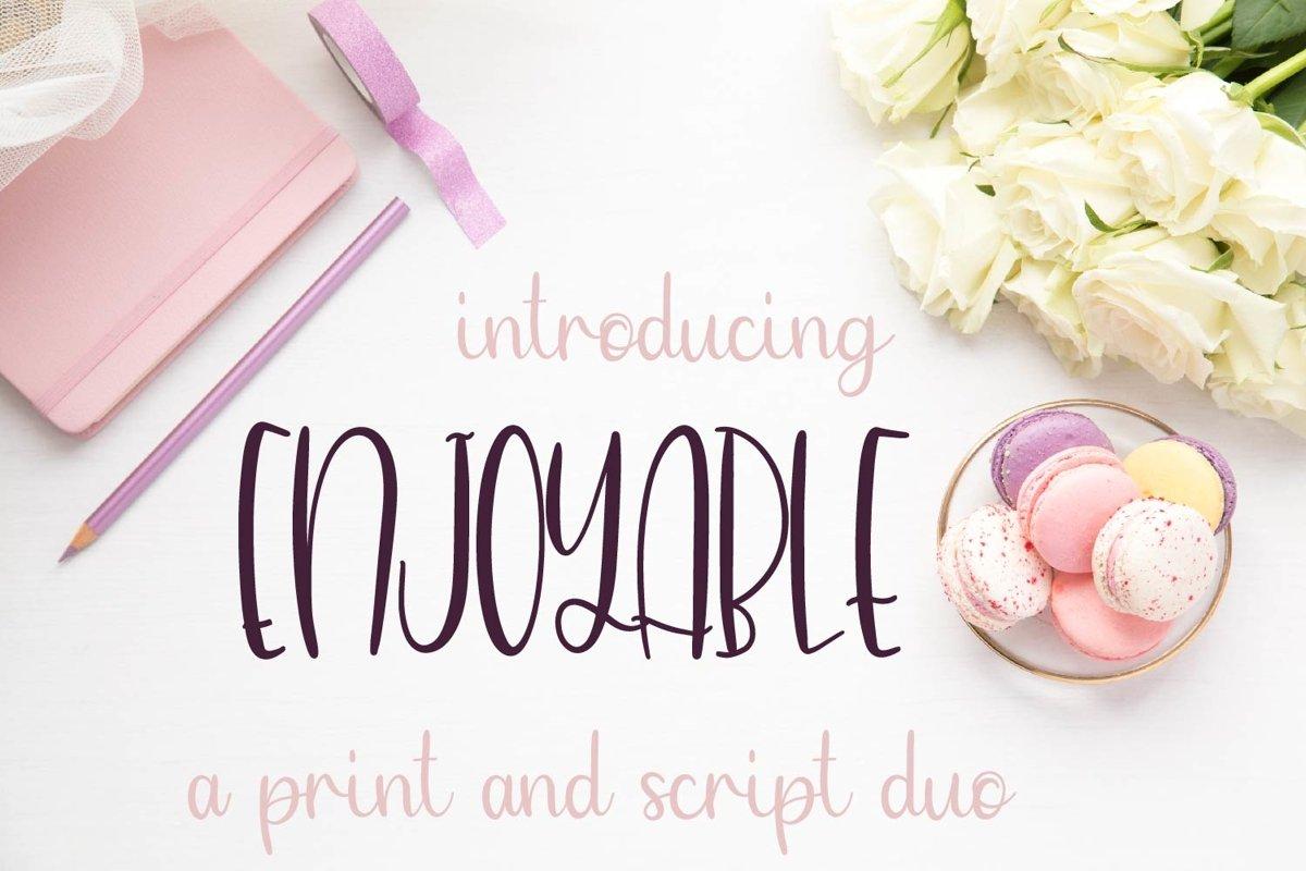 Enjoyable - A Script & Print Font Duo example image 1