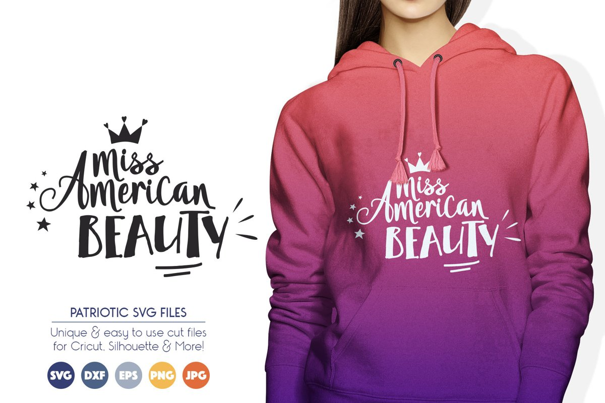 Miss American Beauty SVG Cut Files - Patriotic example image 1