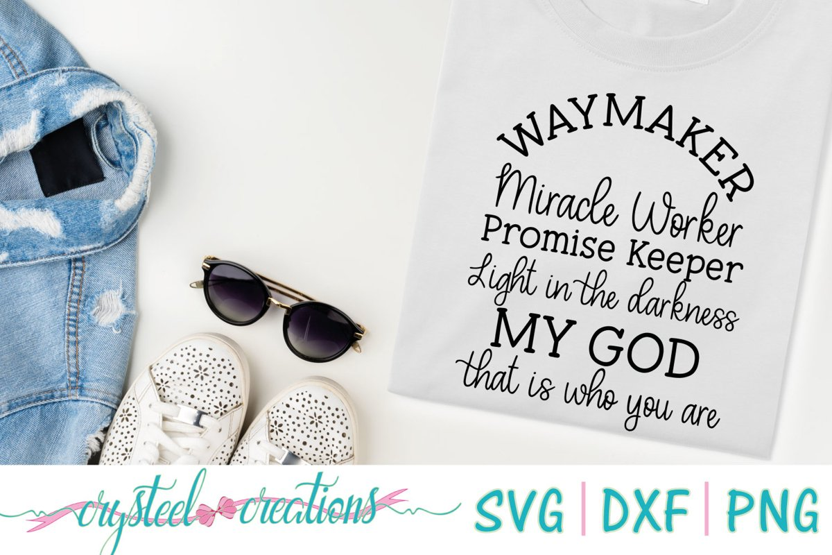 Waymaker Miracle Worker Promise Keeper SVG, DXF, PNG example image 1