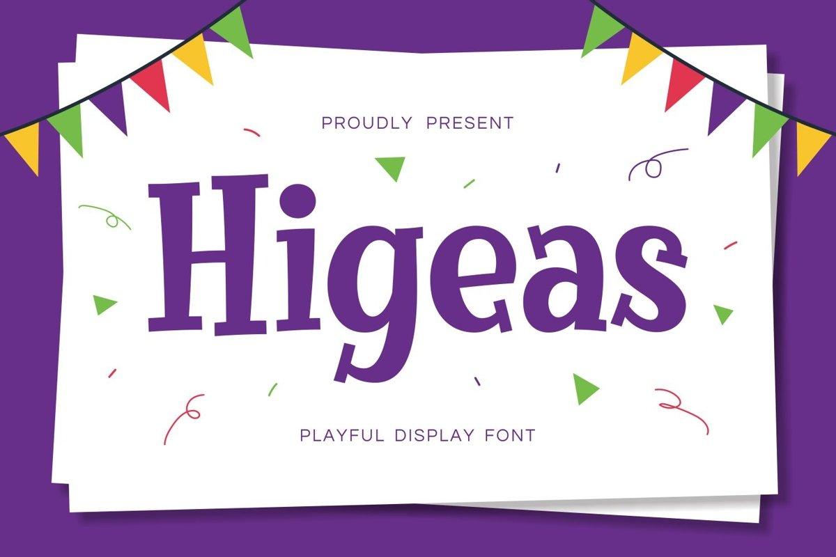 Higeas - Playful Display Font example image 1