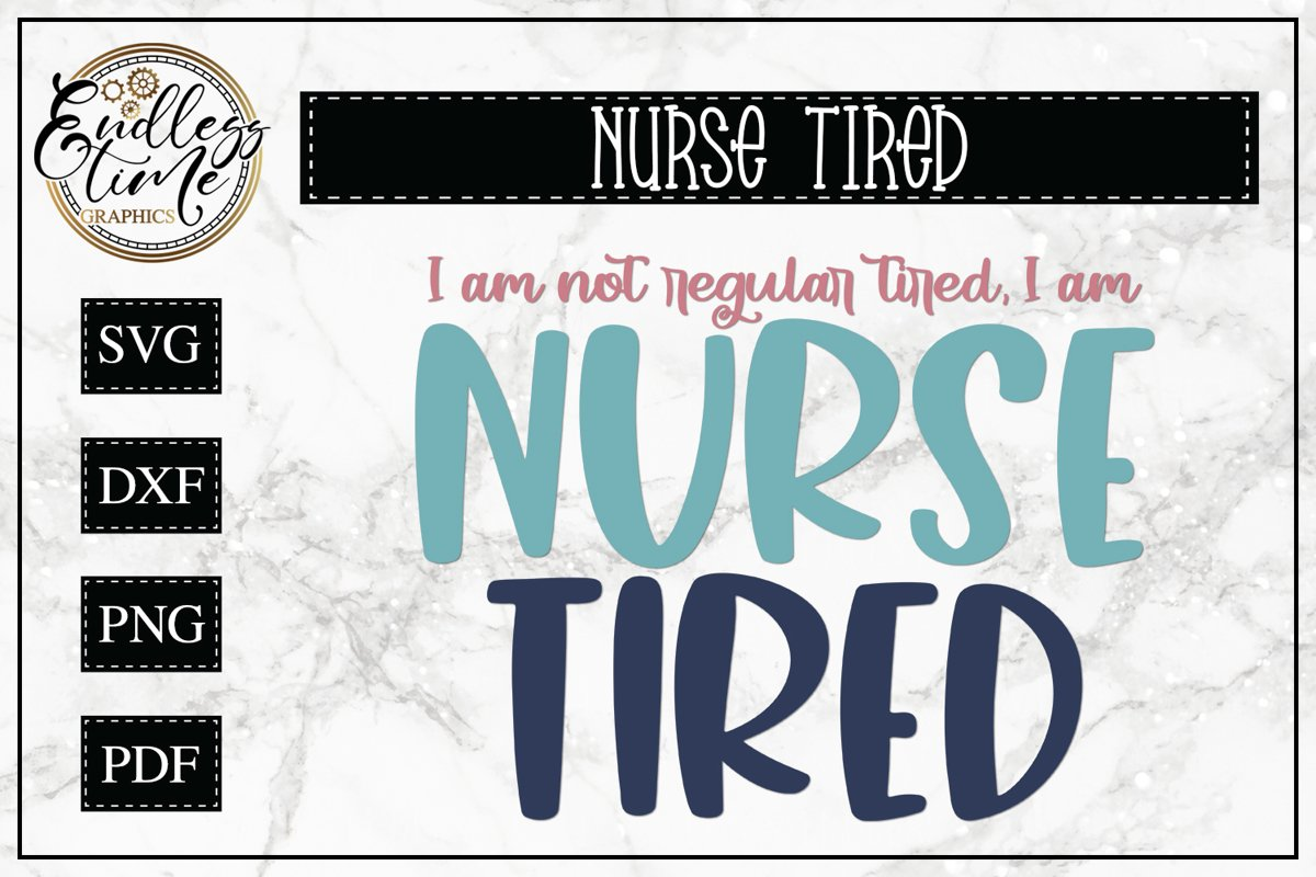 Not Regular Tired, Nurse Tired | SVG Design For Tired Nurses example image 1