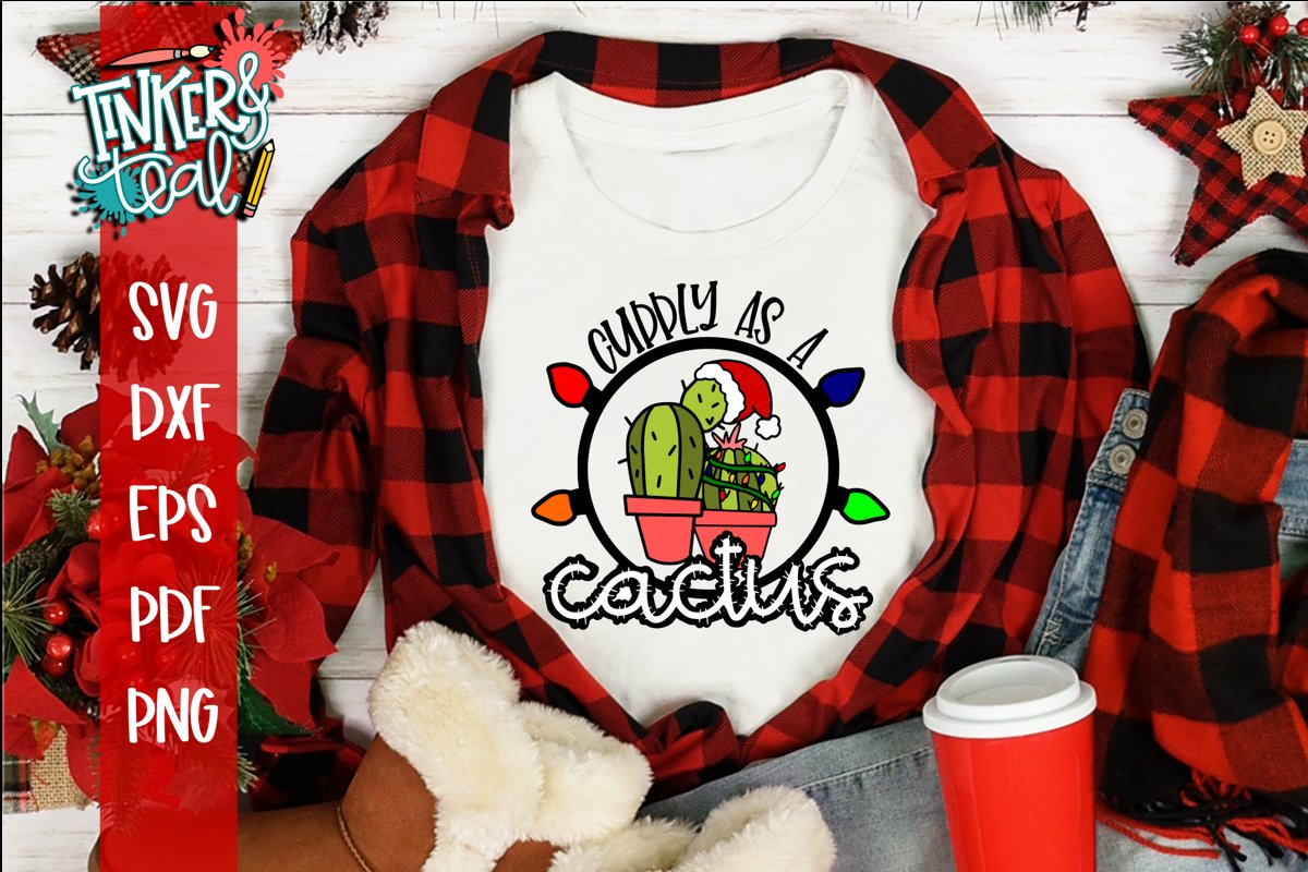 Cuddly As A Cactus Christmas SVG example image 1