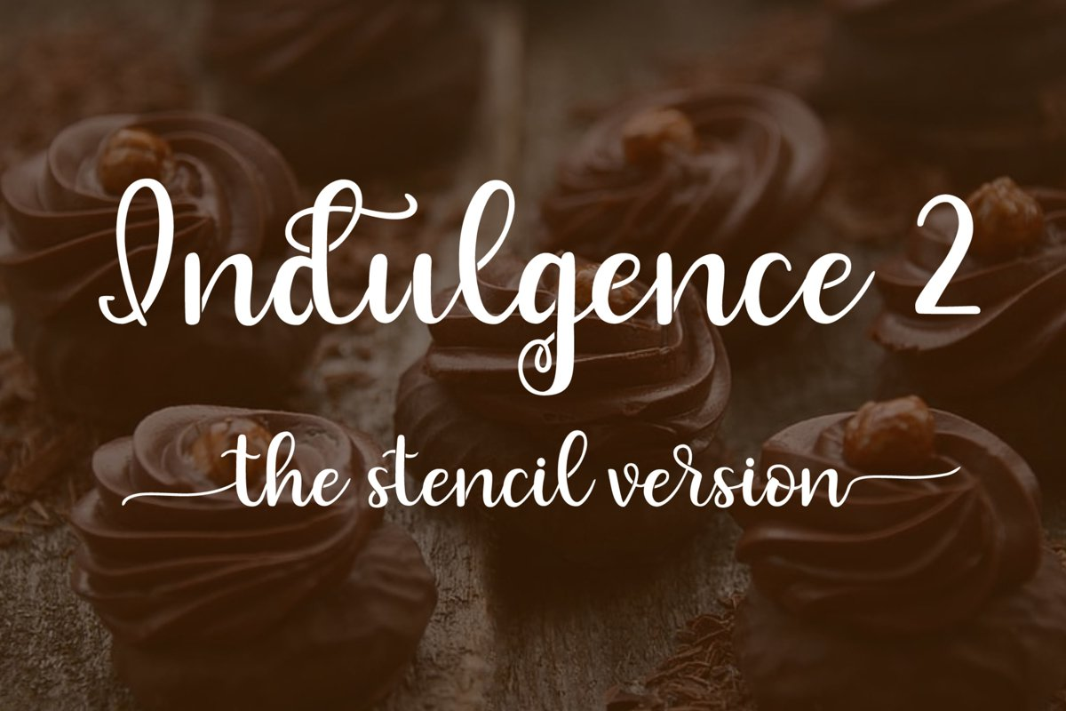 Indulgence 2 - The Stencil Version example image 1