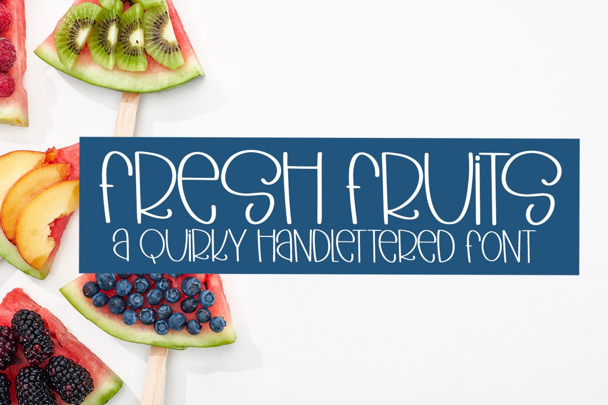 Fresh Fruits - A Quirky Hand-Lettered Font example image 1
