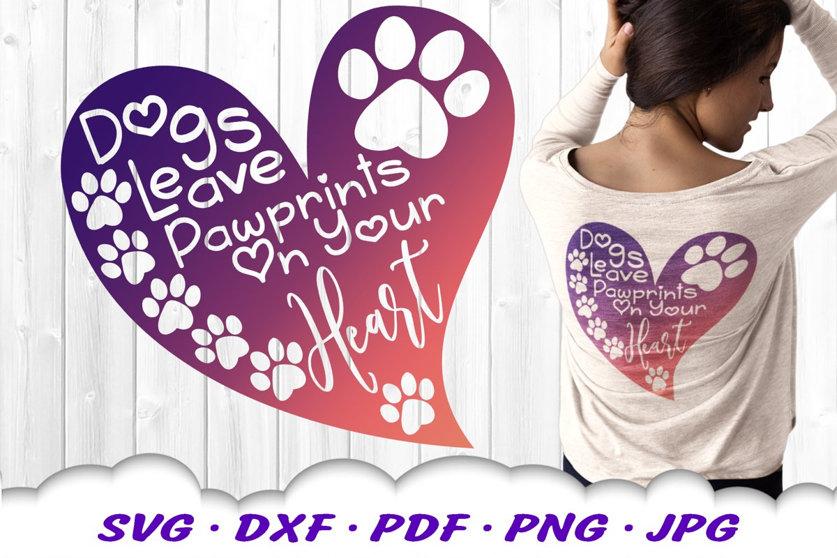 Dog Mom Paw Print Quote Heart SVG DXF Cut Files example image 1