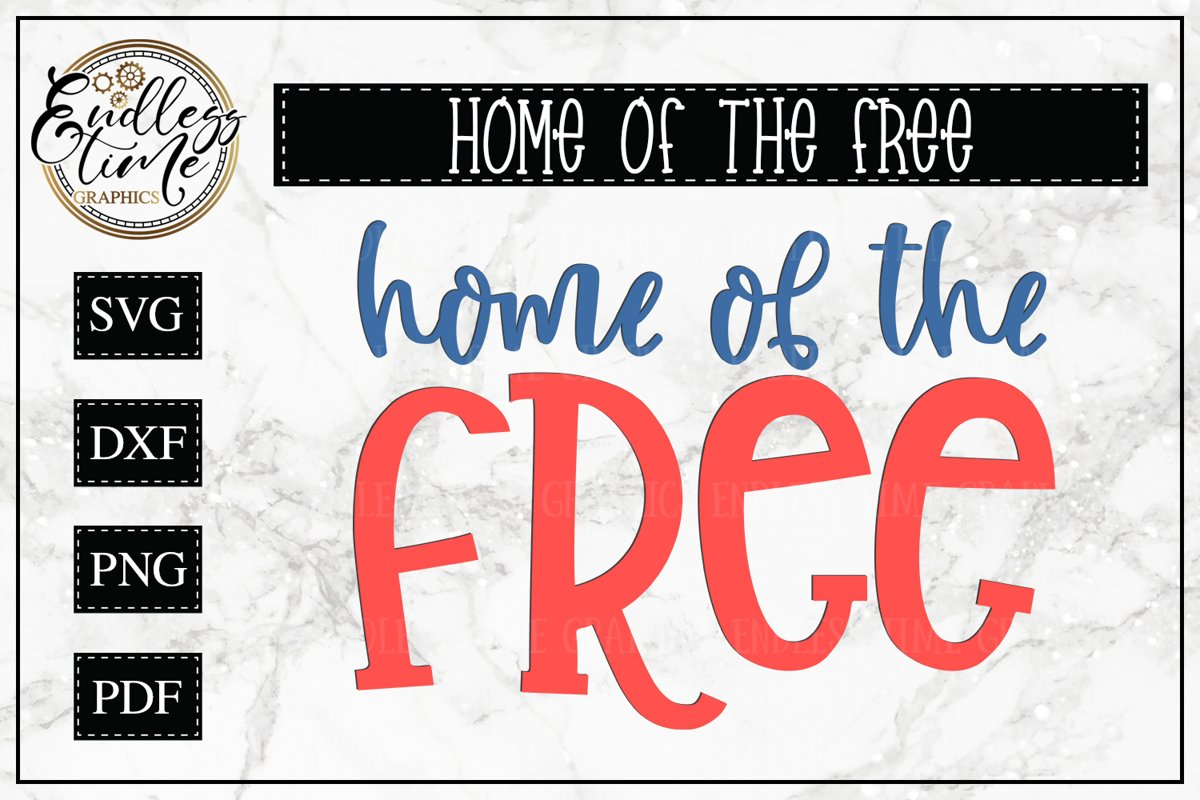 Home of the Free - A Patriotic Cut File example image 1