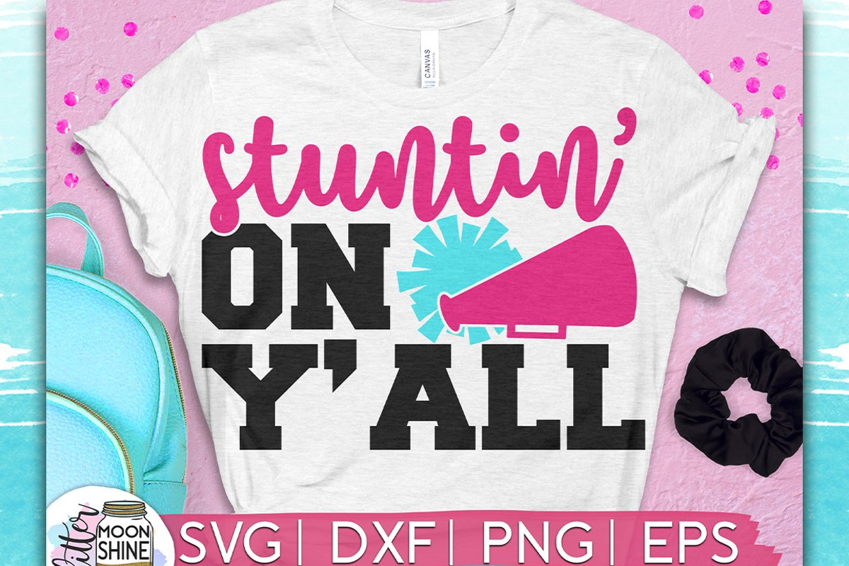 Stuntin' On Y'all SVG DXF PNG EPS Cutting Files example image 1