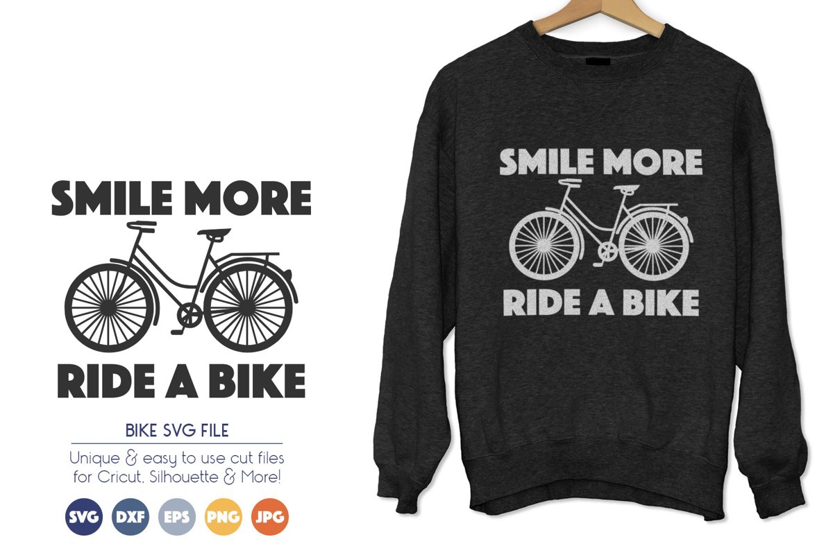 Bike SVG Cut Files - Smile More Ride a Bike example image 1