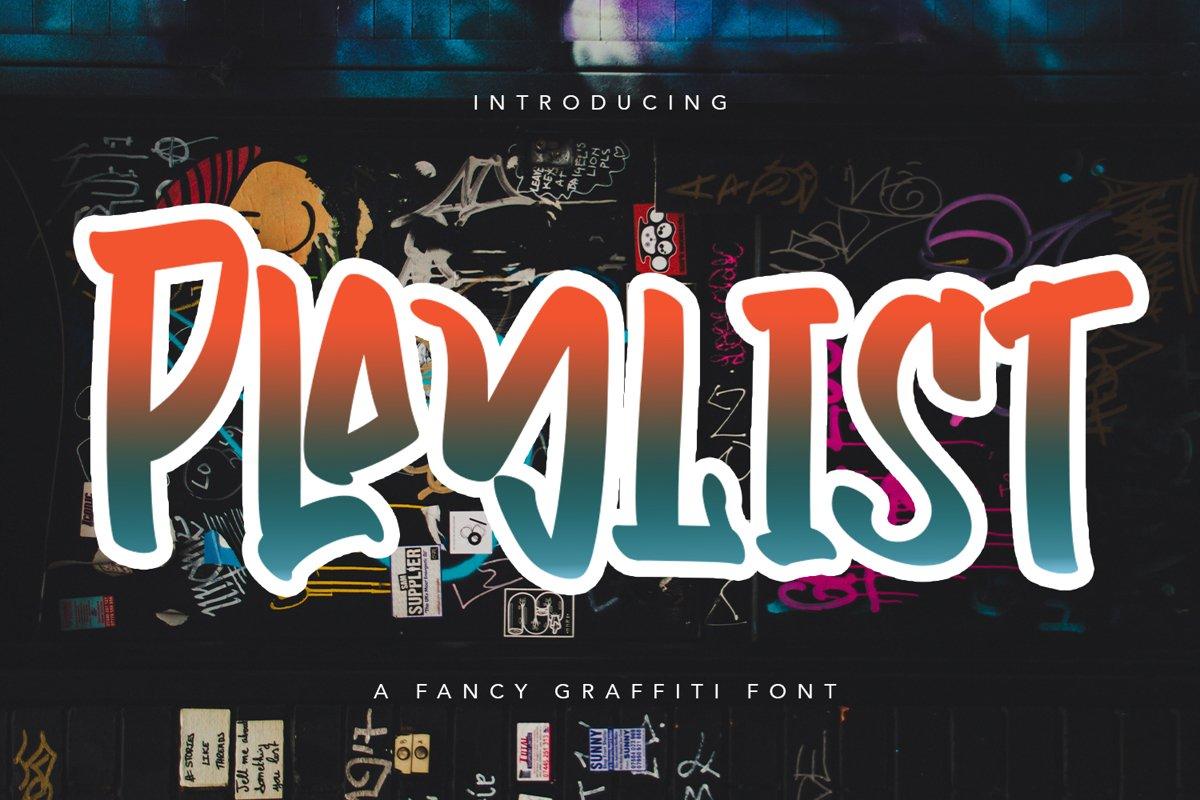 Playlist - Fancy Graffiti Font example image 1