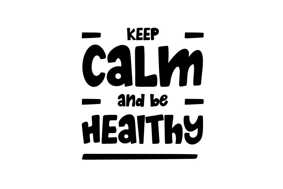 Keep Calm and Be Healthy example image 1