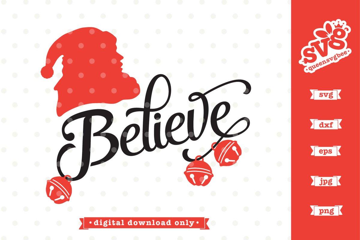 Christmas SVG file | Believe in Santa SVG design example image 1
