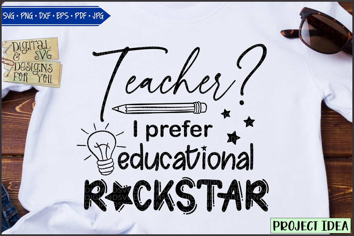 Teacher? I prefer educational rockstar example image 1