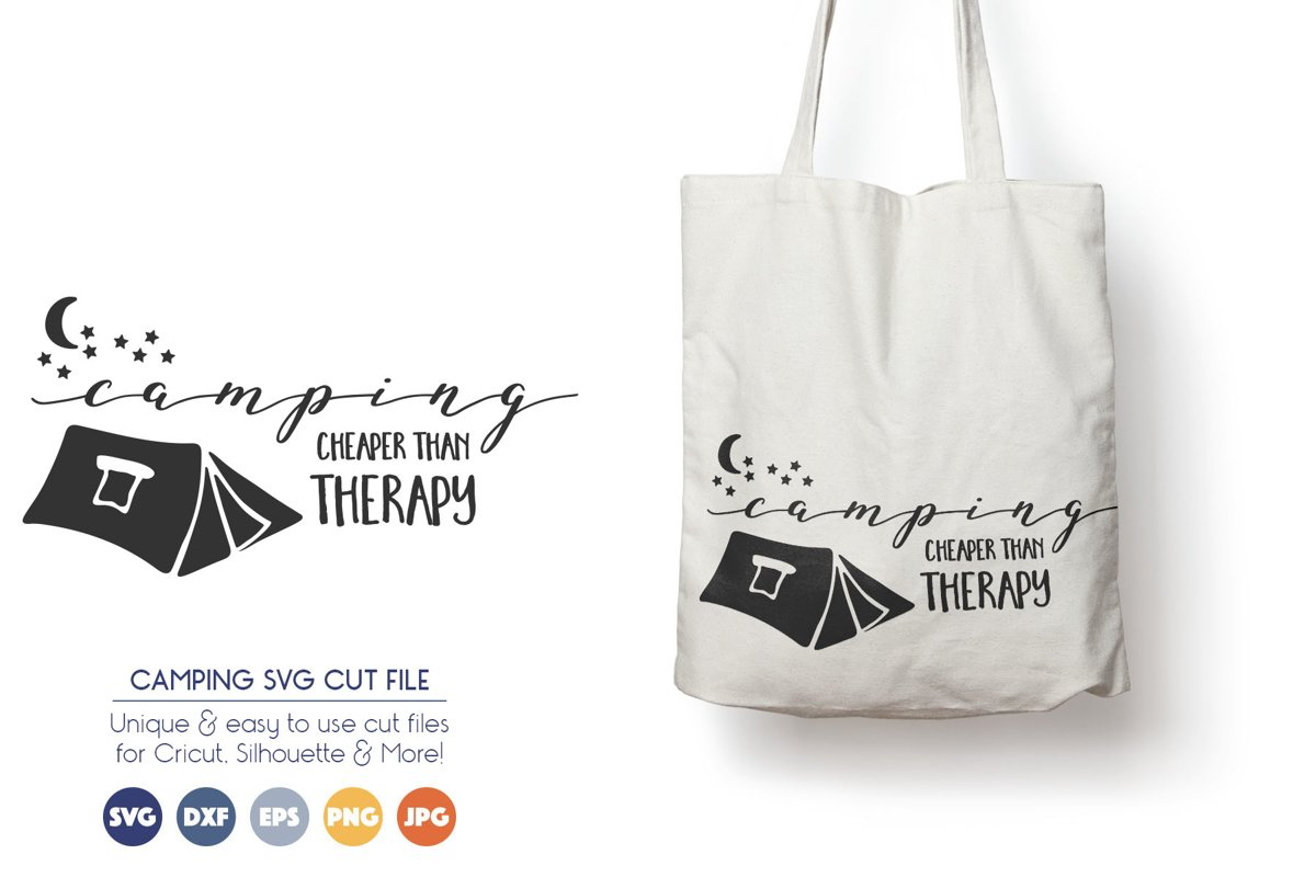 Camping SVG Files - Camping, Cheaper than Therapy example image 1