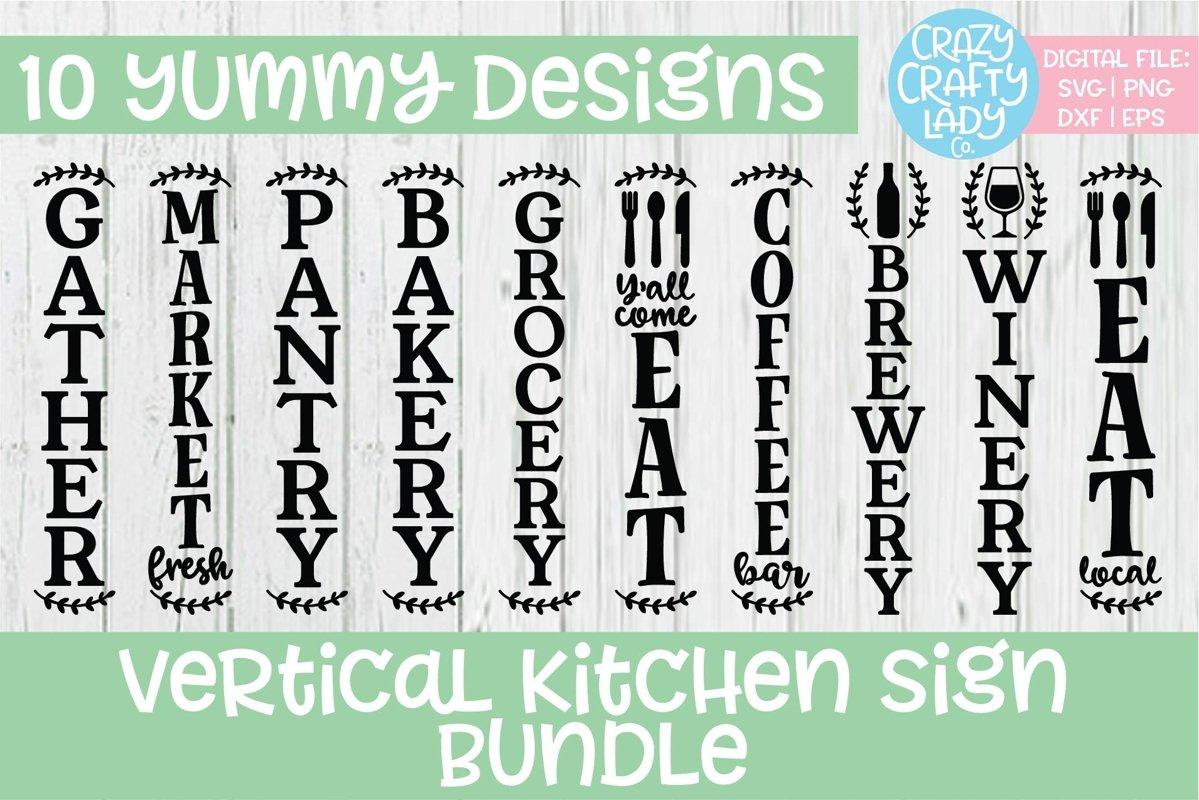Vertical Kitchen Sign SVG DXF EPS PNG Cut File Bundle example image 1