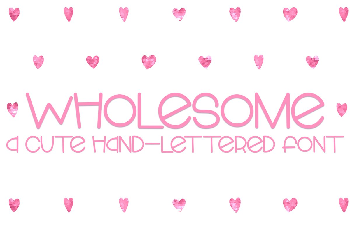 Wholesome - A Cute Hand-Lettered Font example image 1