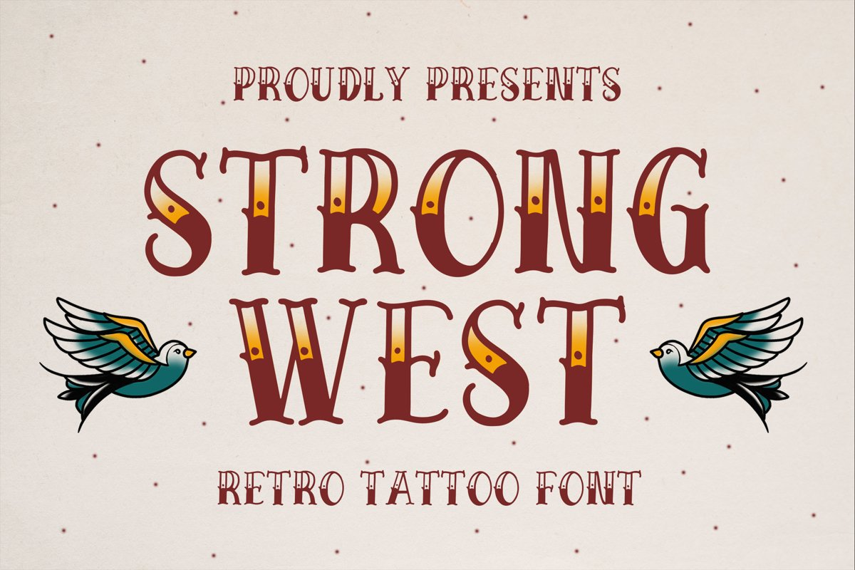Strong West - Retro Tattoo Font example image 1