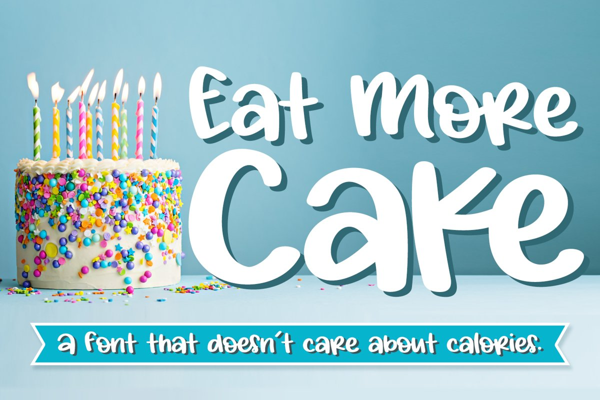 Eat More Cake example image 1