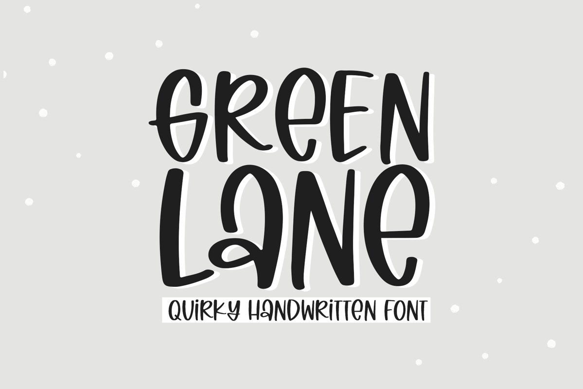 Green Lane - A Quirky Handwritten Font example image 1
