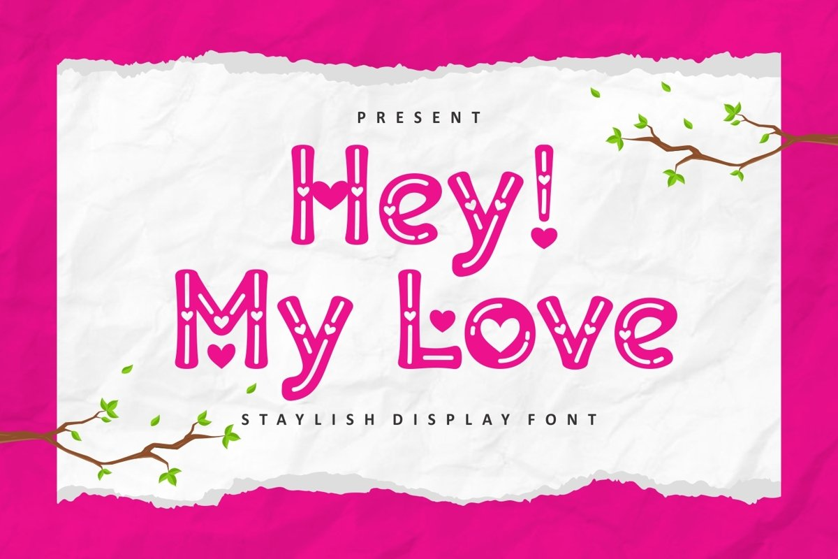 Hey! My Love - Crafted Display Font example image 1