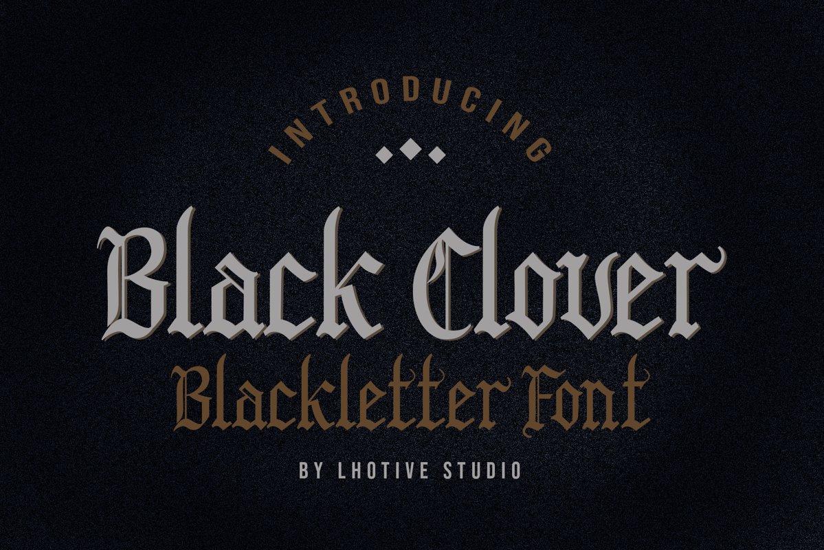 Black Clover | Blackletter Font example image 1