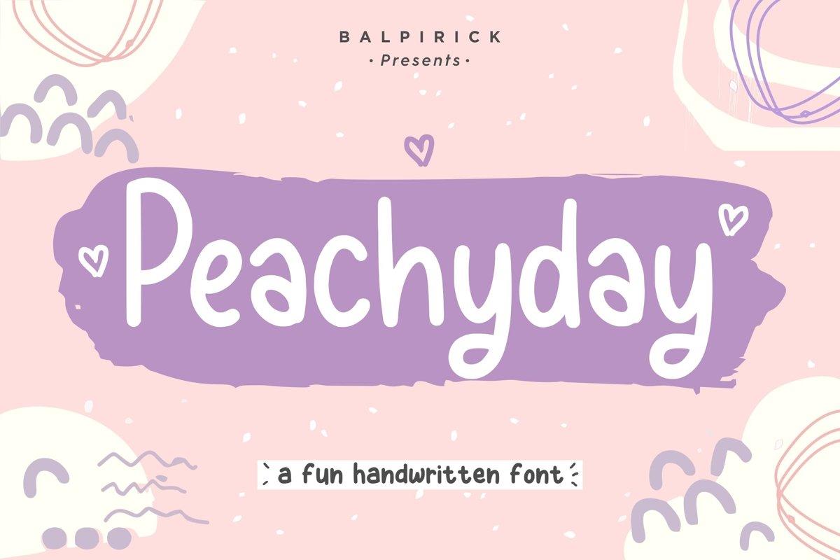 Peachyday Fun Handwritten Font example image 1