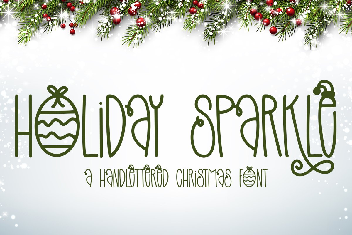 Holiday Sparkle - A Hand-Lettered Christmas Font example image 1