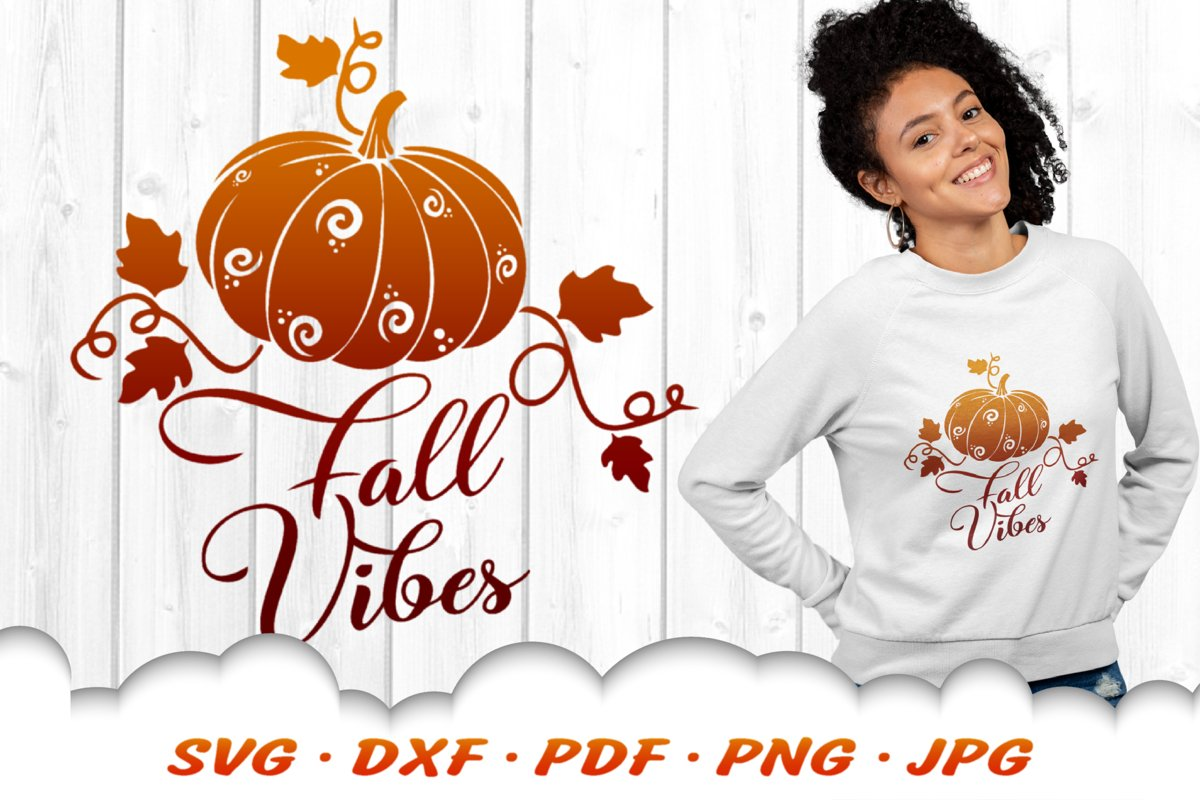 Fall Vibes Pumpkin SVG DXF Cut Files example image 1