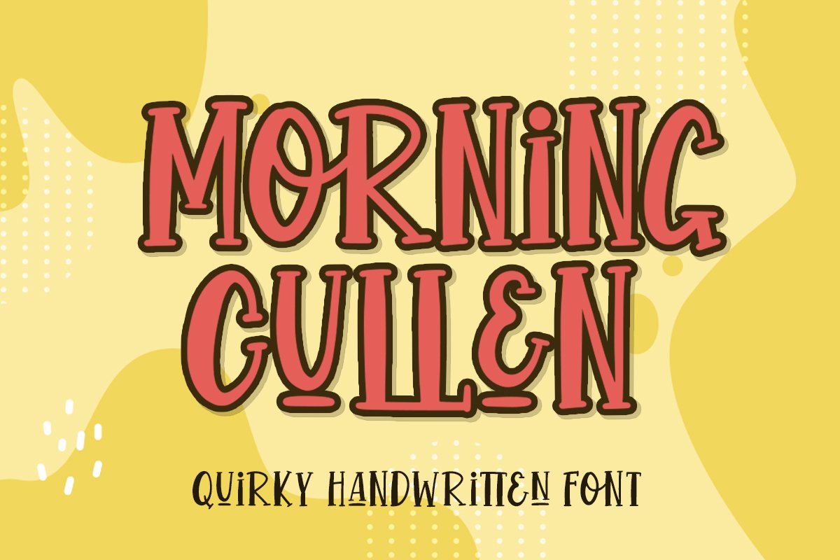 Morning Cullen - Quirky Handwritten Font example image 1