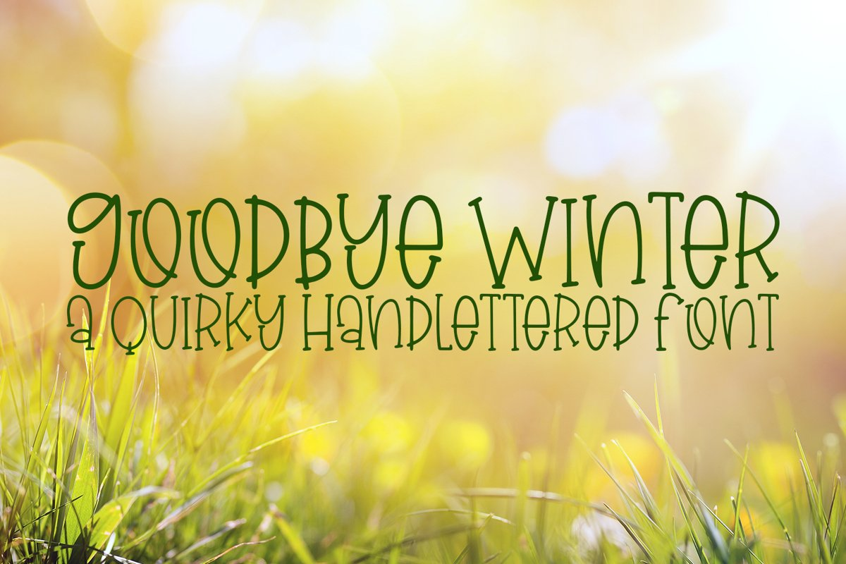 Goodbye Winter - A Quirky Hand-Lettered Font example image 1