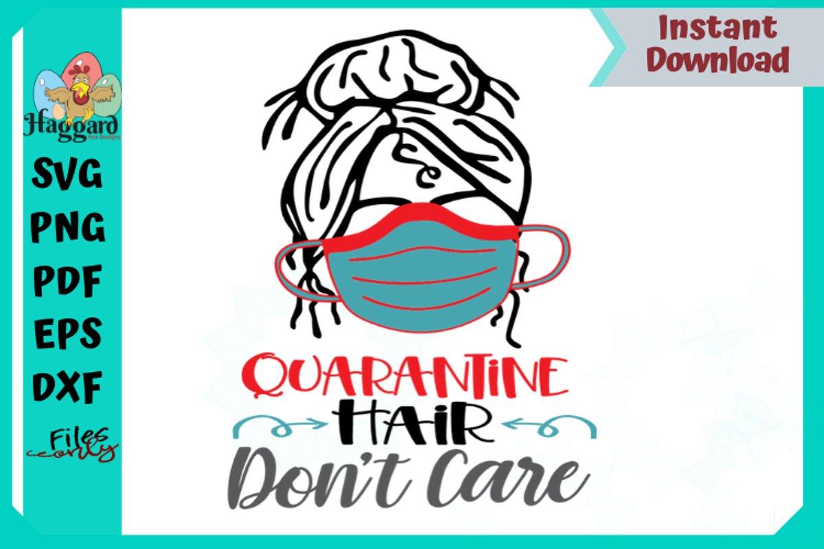 Quarantine Hair example image 1