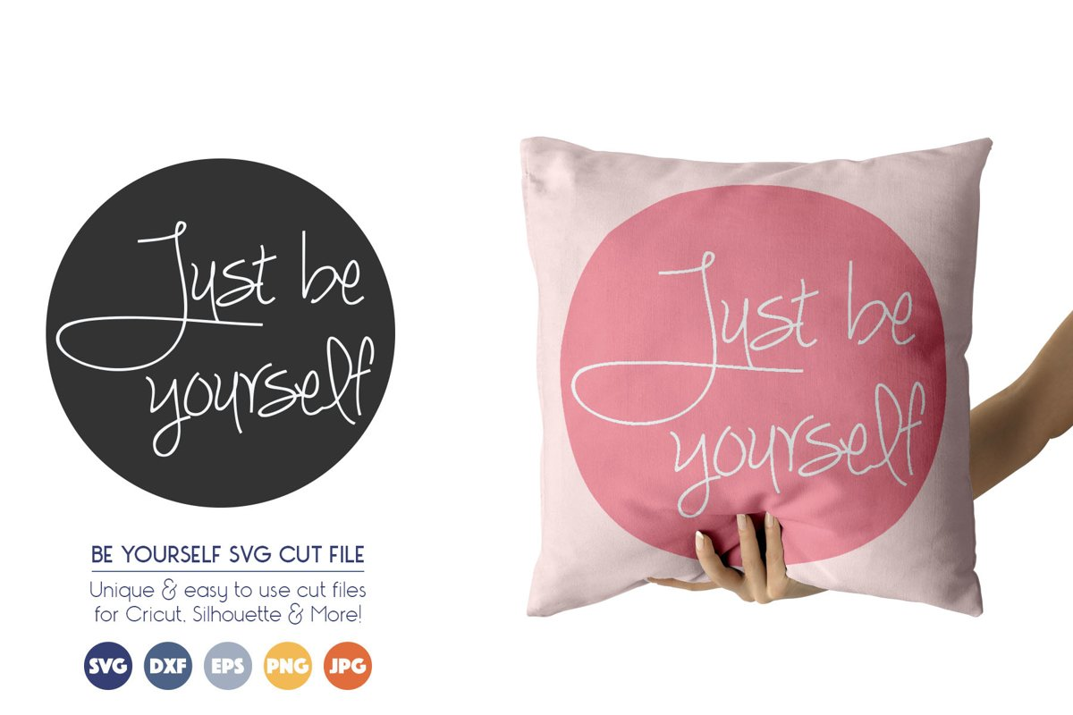 Be Yourself SVG Cut Files example image 1