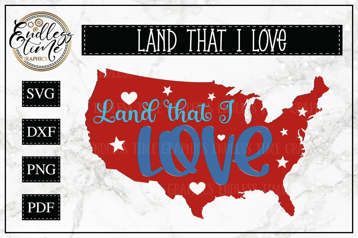 Land that I love - Another Patriotic Cut File example image 1