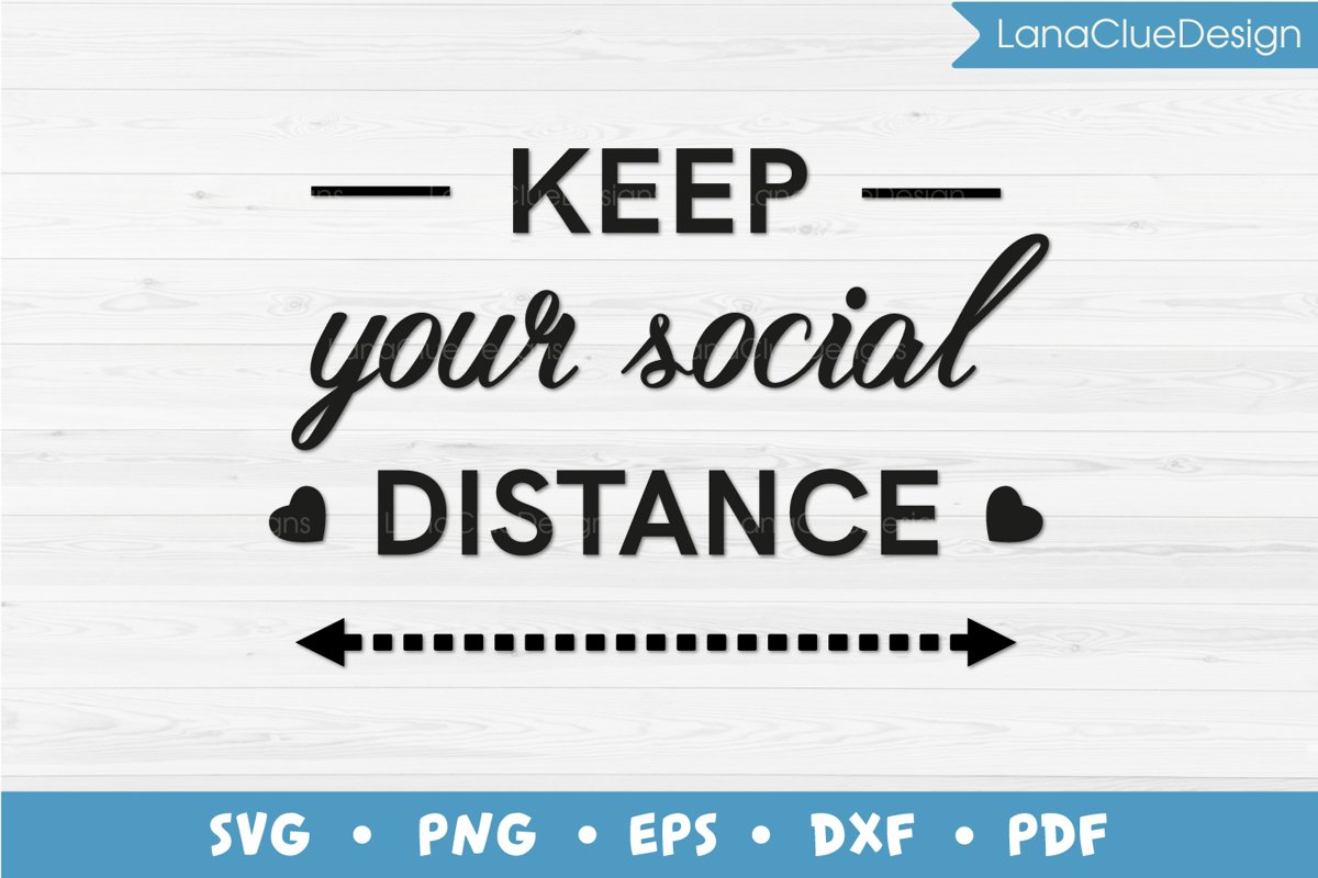 Keep Your Social Distance SVG example image 1