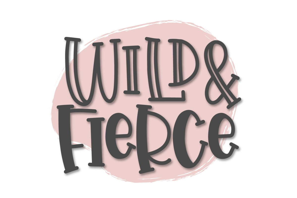Wild & Fierce - A Bouncy Hand Lettered Duo example image 1
