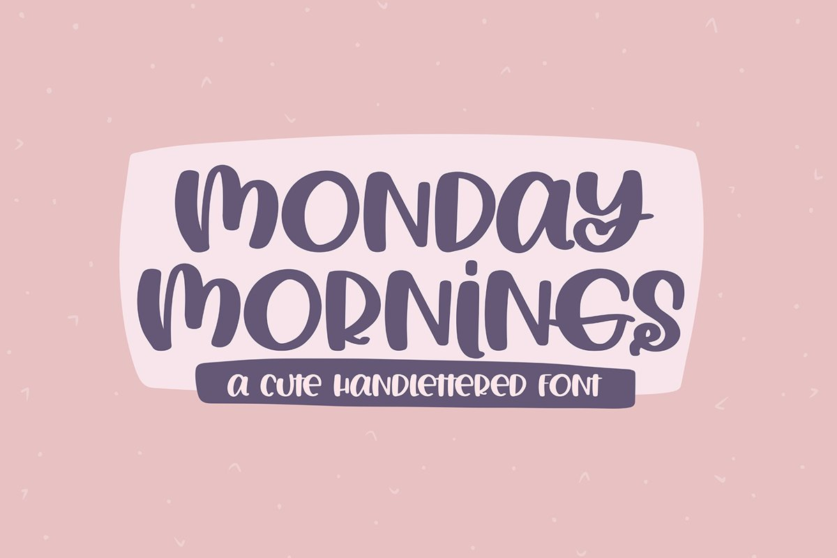 Monday Mornings - A Cute Handlettered Font example image 1