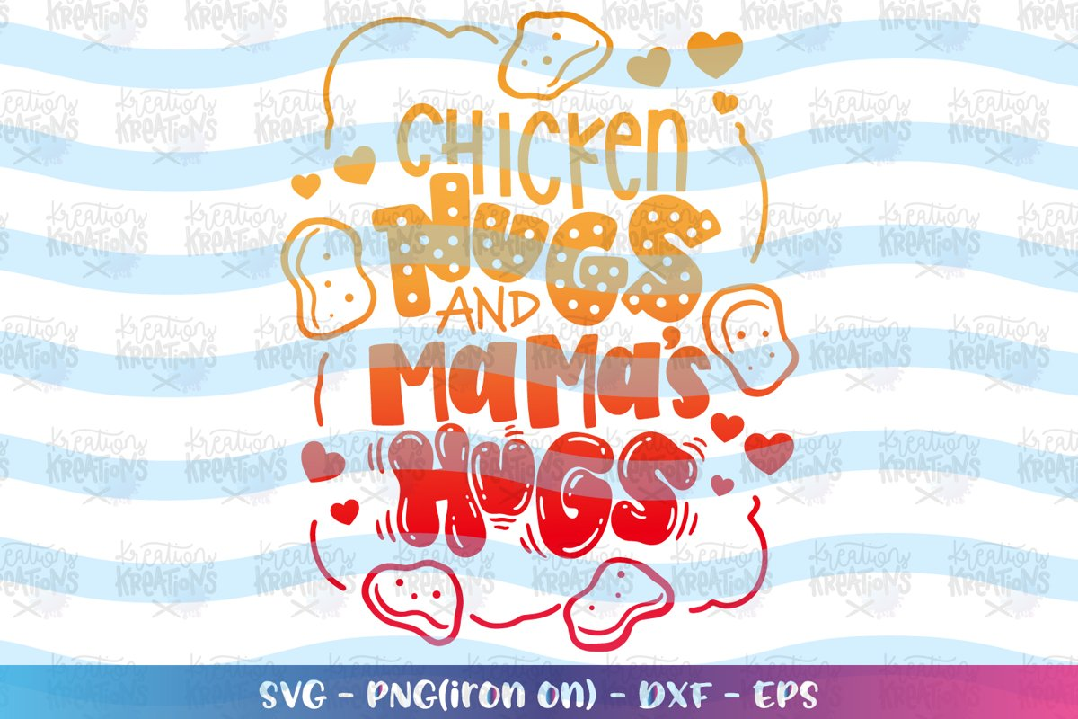 Boys and Girls svg Chicken Nugs and Mama Hugs example image 1