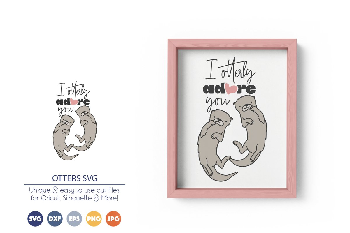 Otter SVG | I Adore You SVG example image 1