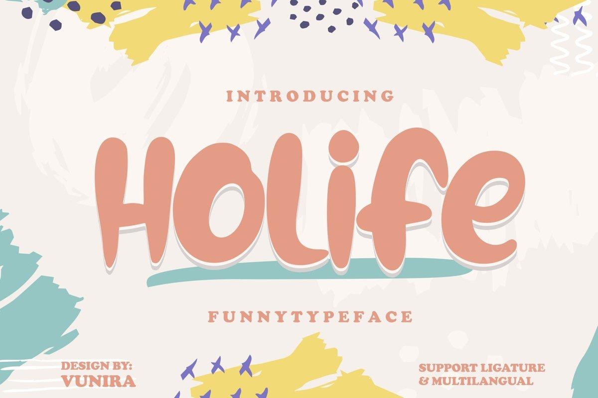 Holife | Funny Typeface Font example image 1